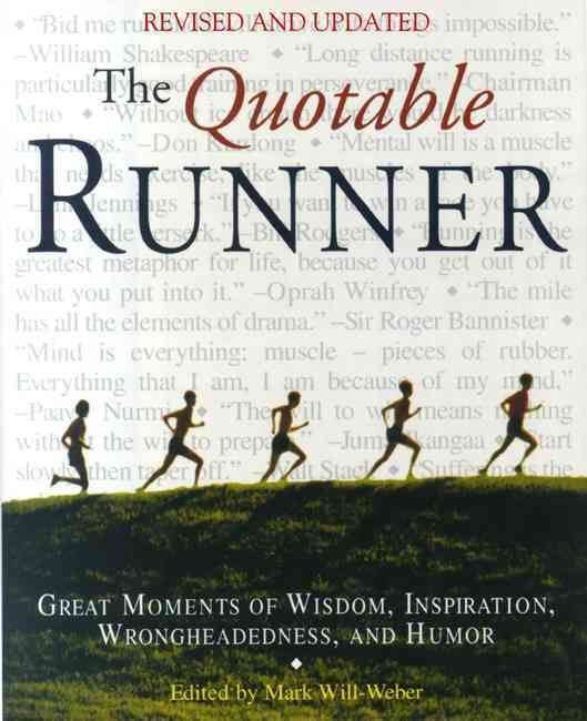 The Quotable Runner By Will-Weber, Mark (EDT)